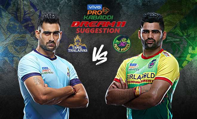 Tamil Thalaivas vs Patna Pirates Dream11 Team Match 16 Pro Kabaddi 2019