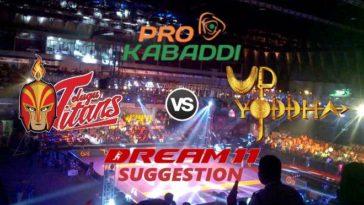 Telugu Titans vs UP Yoddha Dream11 Team Match 21 Pro Kabaddi 2019