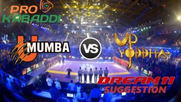 U Mumba vs UP Yoddha Dream11 Team Match 19 Pro Kabaddi 2019
