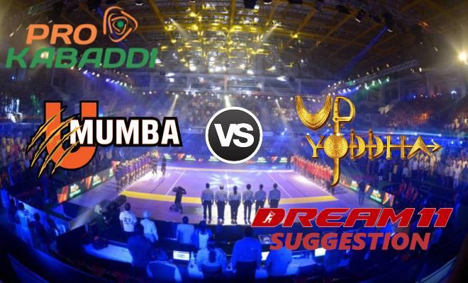 U Mumba vs UP Yoddha Dream11 Team Match 19 Pro Kabaddi 2019