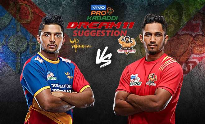 UP Yoddha vs Gujarat Fortunegiants Dream11 Team Match 10 Pro Kabaddi 2019