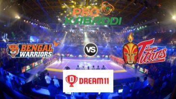 Bengal Warriors vs Telugu Titans Dream11 Team Match 38 Pro Kabaddi 2019