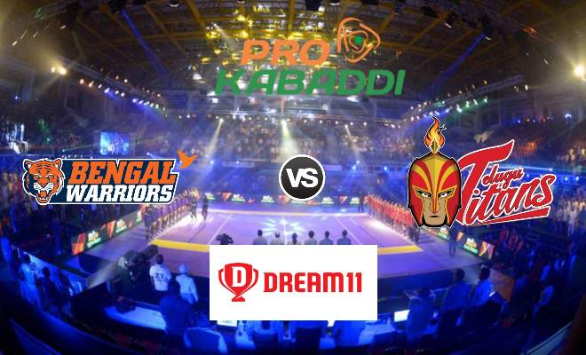 Bengal Warriors vs Telugu Titans Dream11 Team Match 38 Pro Kabaddi 2019