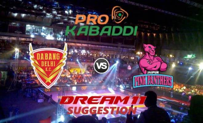 Dabang Delhi KC vs Jaipur Pink Panthers Dream11 Team Match 27 Pro Kabaddi 2019