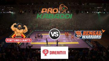 Gujarat Fortunegiants vs Bengal Warriors Dream11 Team Match 41 Pro Kabaddi 2019