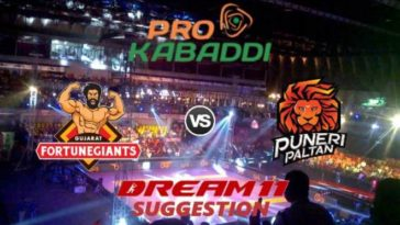 Gujarat Fortunegiants vs Puneri Paltan Dream11 Team Match 28 Pro Kabaddi 2019