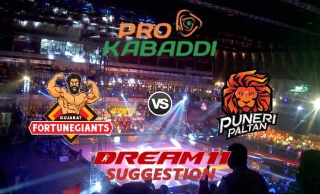 Gujarat Fortunegiants vs Puneri Paltan Dream11 Team Match 28 Pro Kabaddi 2019