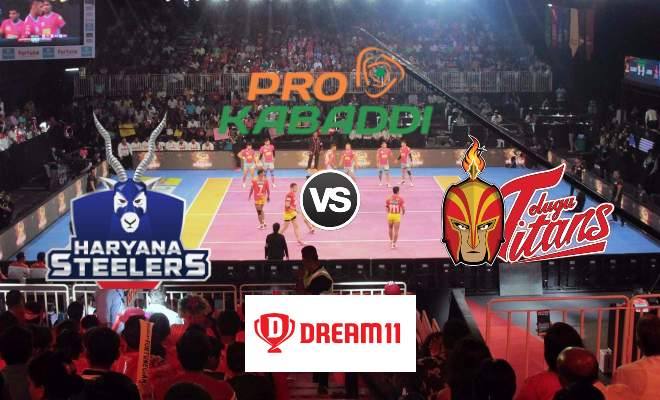 Haryana Steelers vs Telugu Titans Dream11 Team Match 47 Pro Kabaddi 2019