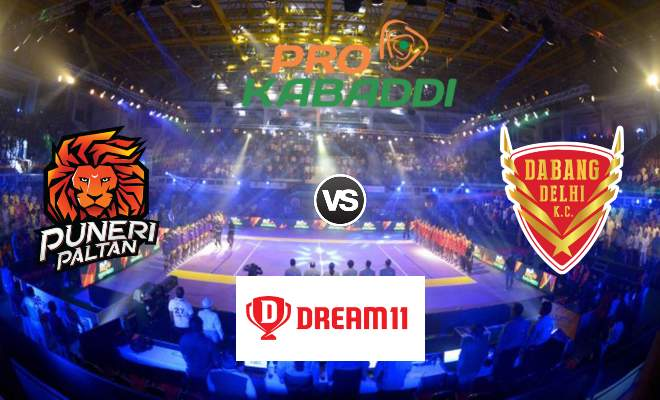 Puneri Paltan vs Dabang Delhi KC Dream11 Team Match 35 Pro Kabaddi 2019