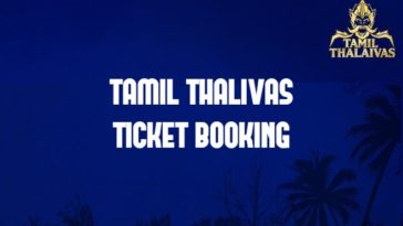 Tamil Thalaivas Pro Kabaddi Ticket Booking