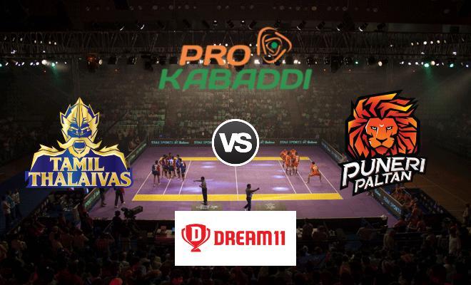 Tamil Thalaivas vs Puneri Paltan Dream11 Team Match 48 Pro Kabaddi 2019