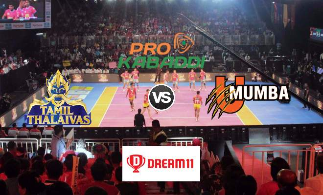 Tamil Thalaivas vs U Mumba Dream11 Team Prediction Match 55 Pro Kabaddi 2019
