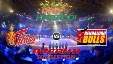 Telugu Titans vs Bengaluru Bulls Dream11 Team Match 31 Pro Kabaddi 2019