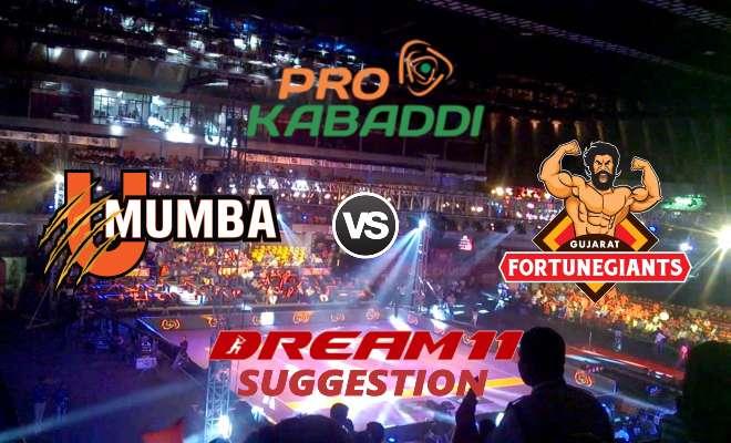 U Mumba vs Gujarat Fortunegiants Dream11 Team Match 22 Pro Kabaddi 2019