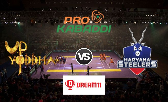 UP Yoddha vs Haryana Steelers Dream11 Team Match 40 Pro Kabaddi 2019