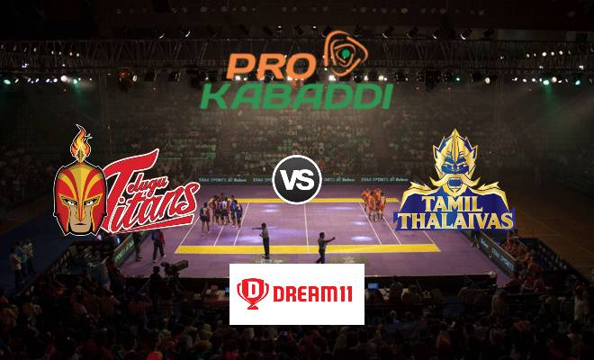 Telugu Titans vs Tamil Thalaivas Dream11 Team Prediction Match 72 Pro Kabaddi 2019