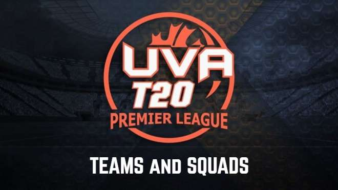 UVA Premier League T20 2020 Teams and Squads