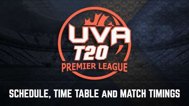 UVA Premier League T20 2020 schedule, time table and match timings