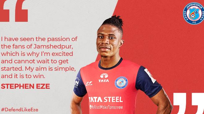 Stephen Eze was thrilled to join Jamshedpur FC
