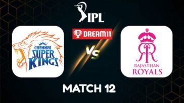 IPL 2021 Match 12 CSK vs RR Dream11 Prediction, Fantasy Cricket Tips, Playing XI and Top Picks