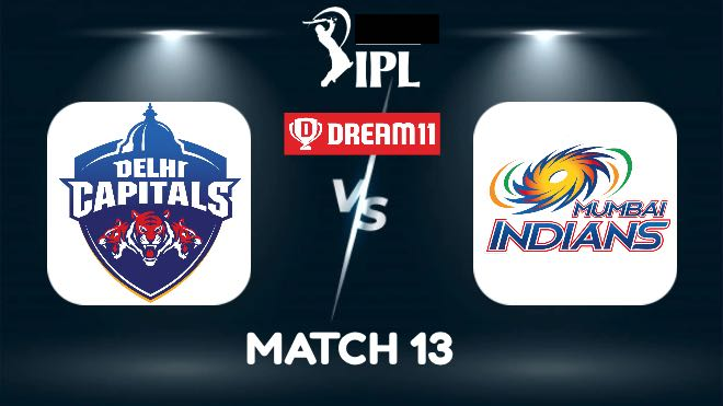 IPL 2021 Match 13 DC vs MI Dream11 Prediction, Fantasy Cricket Tips, Playing XI and Top Picks