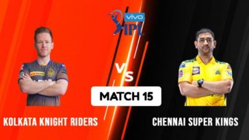 IPL 2021 Match 15 KKR vs CSK Match Preview, Head to Head and Playing XI
