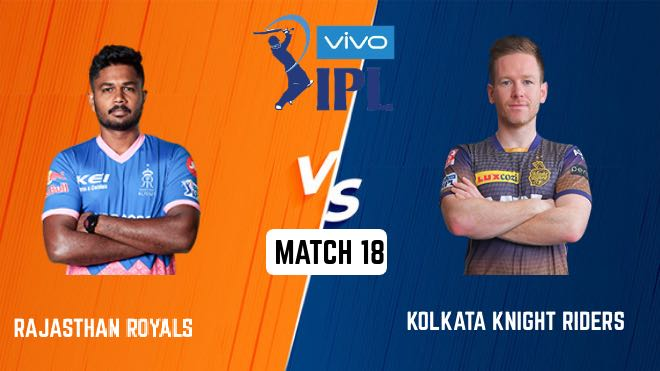 IPL 2021 Match 18 RR vs KKR Match Preview, Head to Head and Playing XI