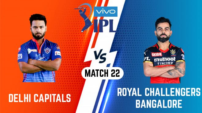 IPL 2021 Match 22 DC vs RCB Match Preview, Head to Head and Playing XI
