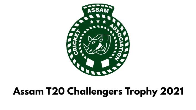 Assam T20 Challengers Trophy 2021 Points Table and Team Standings